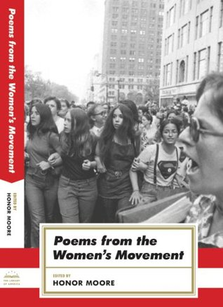 Poems from the Women's Movement (American Poets Project) by Honor Moore