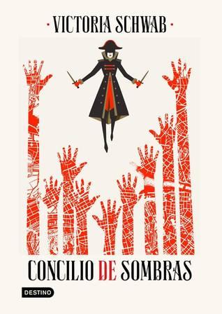 Concilio de sombras by V.E. Schwab