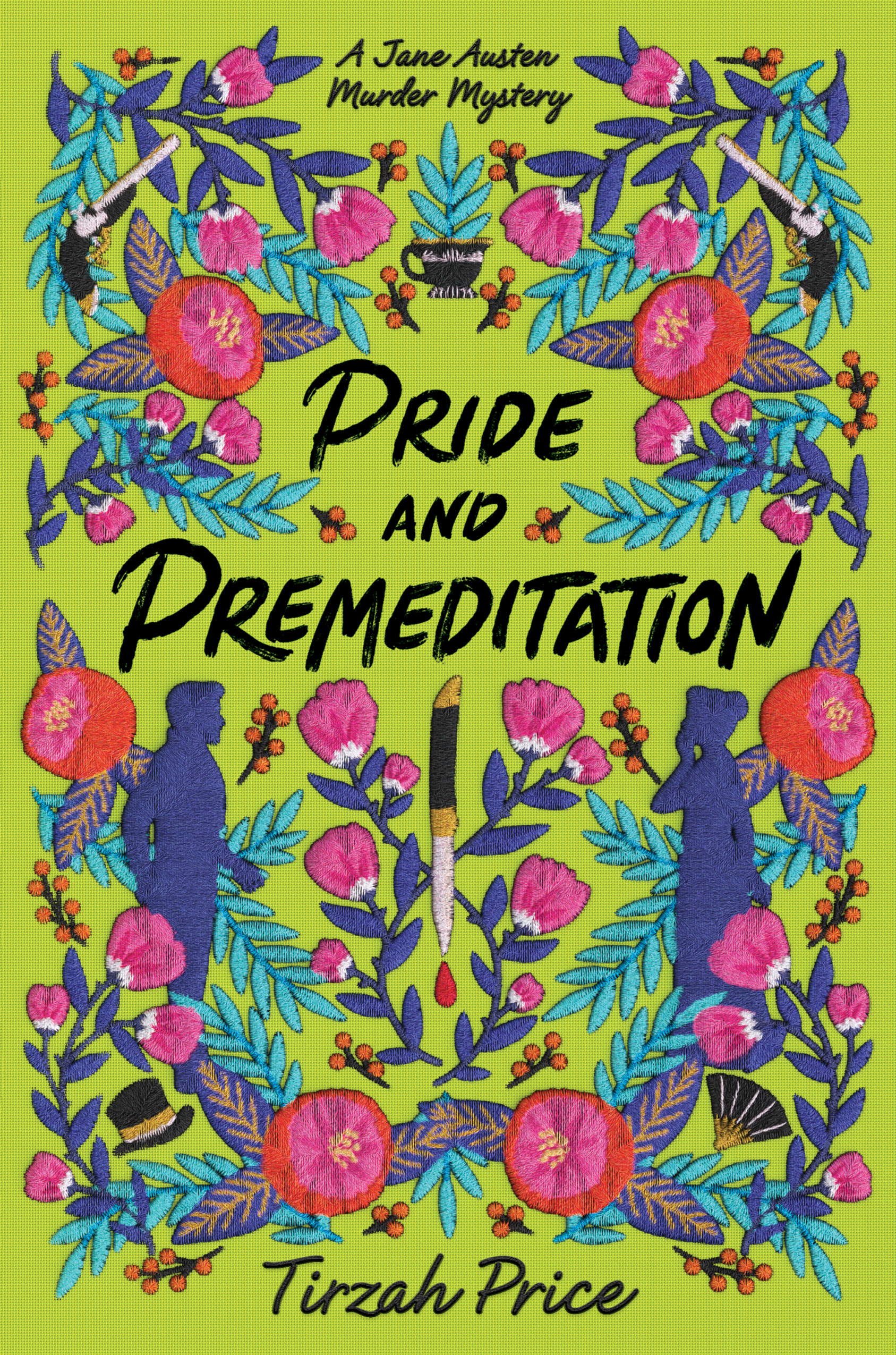 Pride and Premeditation by Tirzah Price