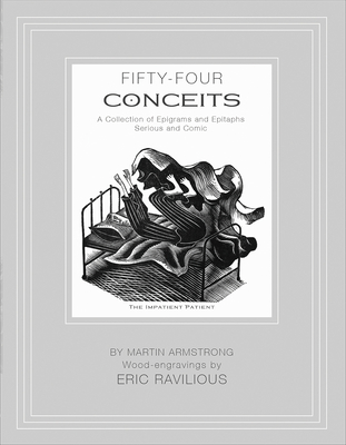 Fifty-Four Conceits: A Collection of Epigrams and Epitaphs Serious and Comic by Martin Armstrong