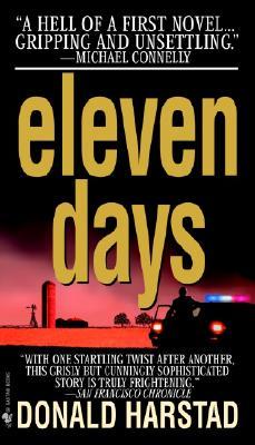 Eleven Days: A Novel of the Heartland by Donald Harstad