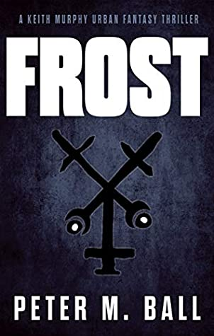 Frost by Peter M. Ball