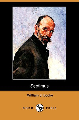 Septimus by William John Locke