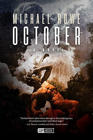 October by Michael Rowe