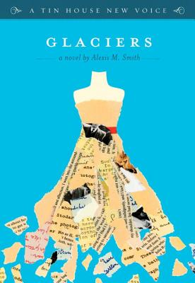 Glaciers by Alexis M. Smith