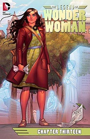 The Legend of Wonder Woman (2015-) #13 by Renae De Liz