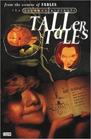 The Sandman Presents: The Taller Tales by Bill Willingham