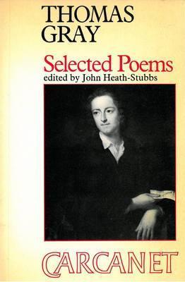 Selected Poems by John Heath-Stubbs, Thomas Gray