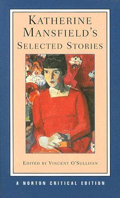 Katherine Mansfield's Selected Stories by Vincent O'Sullivan, Katherine Mansfield