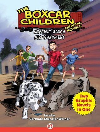 Mystery Ranch & Mike's Mystery (The Boxcar Children Graphic Novels) by Shannon Eric Denton, Mike Dubisch