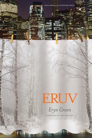 Eruv by Carl Phillips, Eryn Green