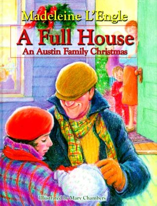 A Full House: An Austin Family Christmas by Mary Chambers, Madeleine L'Engle