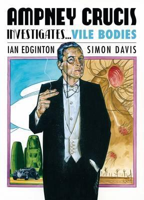 Ampney Crucis Investigates: Vile Bodies by Simon Davis, Ian Edginton