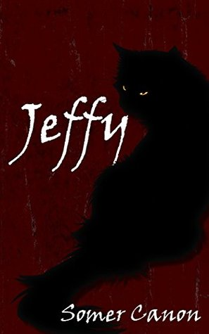 Jeffy by Erin Sweet-Al Mehairi, Somer Canon