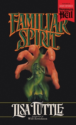 Familiar Spirit (Paperbacks from Hell) by Lisa Tuttle