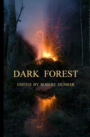 Dark Forest by Robert Dunbar