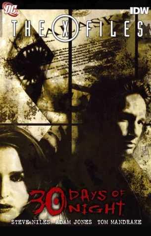 30 Days of Night / The X Files by Tom Mandrake, Steve Niles, Adam Jones