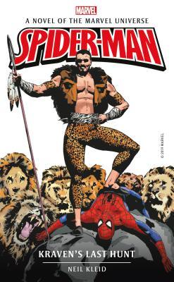 Marvel Novels - Spider-Man: Kraven's Last Hunt by Neil Kleid