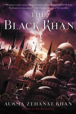 The Black Khan by Ausma Zehanat Khan