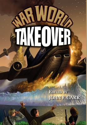 War World: Takeover by Don Hawthorne