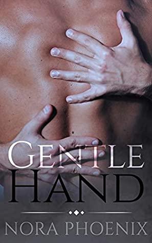 Gentle Hand by Nora Phoenix