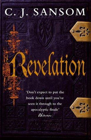 Revelation by C.J. Sansom