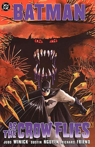 Batman: As the Crow Flies by Dustin Nguyen, Richard Friend, Judd Winick