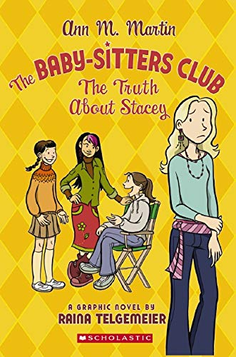 The Truth About Stacey by Raina Telgemeier