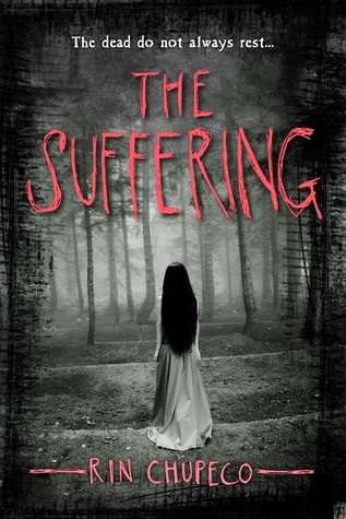 The Suffering by Rin Chupeco