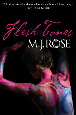 Flesh Tones by M. J. Rose