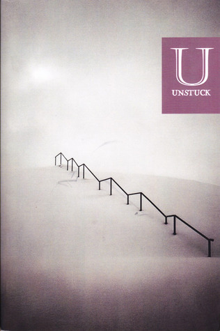 Unstuck Vol. 1 by Matt Williamson