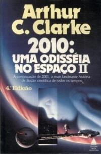 2010: Uma Odisséia no Espaço II by Arthur C. Clarke, José Eduardo Ribeiro Moretzsohn