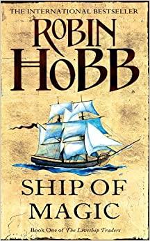 Bűvös hajó I.-II. by Robin Hobb