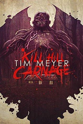 Kill Hill Carnage by Tim Meyer