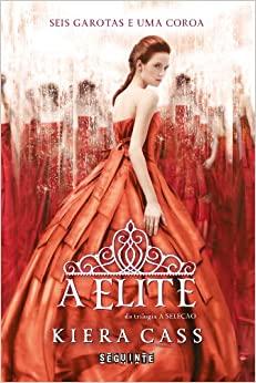 A Elite by Kiera Cass