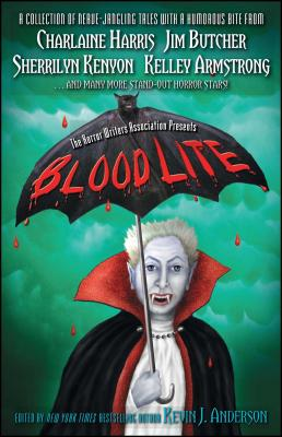 Blood Lite: An Anthology of Humorous Horror Stories Presented by the Horror Writers Association by Charlaine Harris, Sherrilyn Kenyon