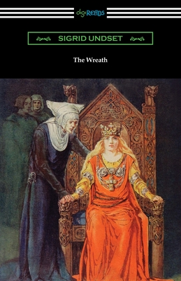 The Wreath by Sigrid Undset
