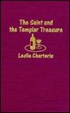 Saint and the Templar Treasure by Graham Weaver, Leslie Charteris, Donne Avenell