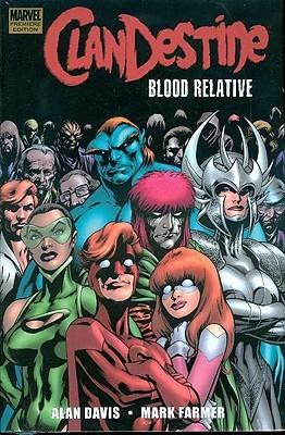 ClanDestine: Blood Relative by Mark Farmer, Alan Davis