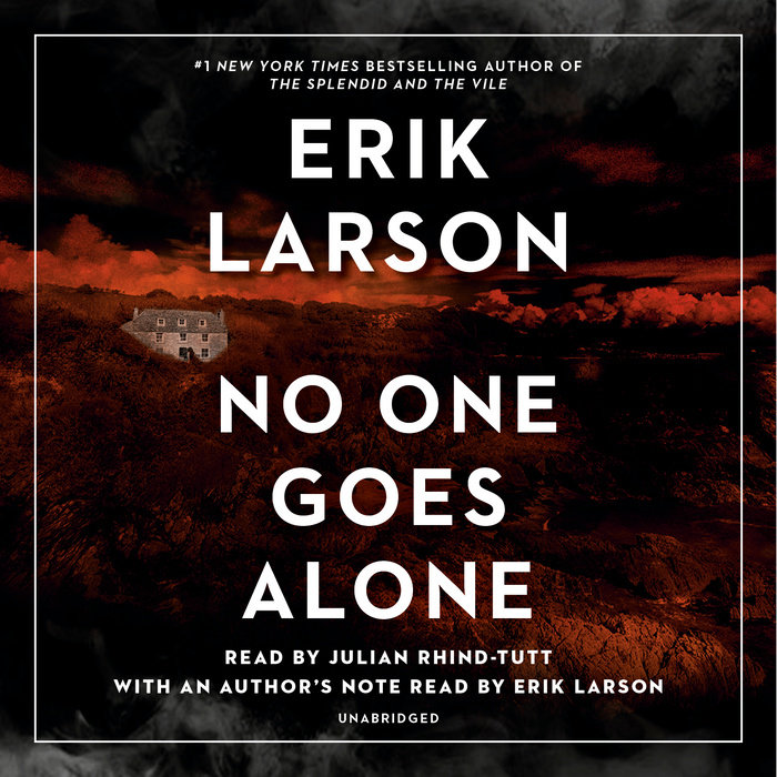 No One Goes Alone by Erik Larson