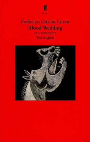 Blood Wedding by Federico García Lorca