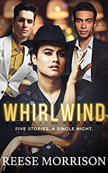 Whirlwind by Reese Morrison