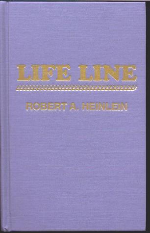 Life Line by Robert A. Heinlein