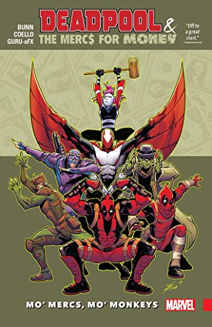 Deadpool & The Mercs for Money, Vol. 1: Mo' Mercs, Mo' Monkeys by Brian Level, Scott Koblish, Brian Posehn, Iban Coello, Cullen Bunn, Gerry Duggan