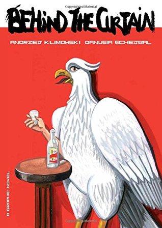 Behind the curtain by Andrzej Klimowski, Danusia Schejbal