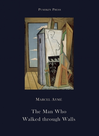 The Man Who Walked Through Walls by Sophie Lewis, Marcel Aymé
