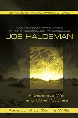 A Separate War and Other Stories by Connie Willis, Joe Haldeman