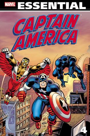 Essential Captain America, Vol. 4 by Alan Weiss, Tony Isabella, John David Warner, Frank Robbins, Mike Friedrich, Herb Trimpe, Steve Gerber, Sal Buscema