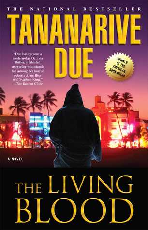 The Living Blood by Tananarive Due