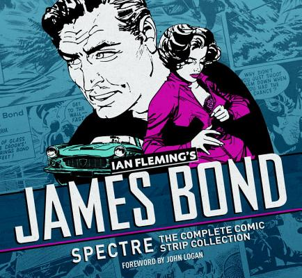 James Bond: Spectre: The Complete Comic Strip Collection by Ian Fleming
